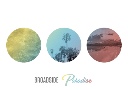 Broadside Takes Us to Paradise on New Album